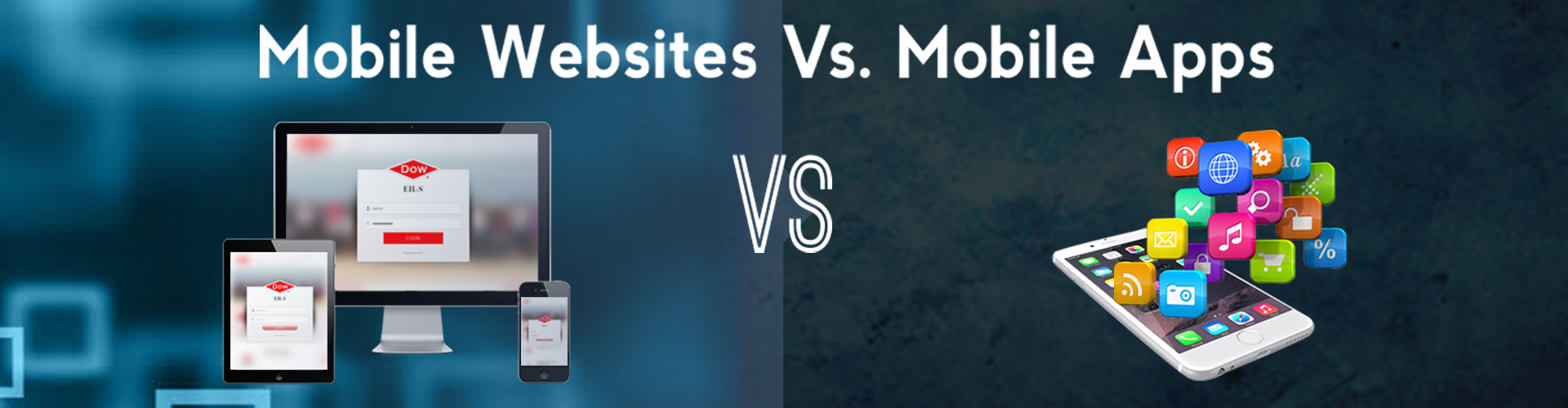 Mobile Websites Vs. Mobile Apps