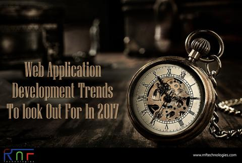 Web Application Development Trends To Look Out For In 2017
