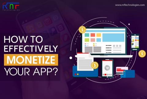How to Effectively Monetize your App